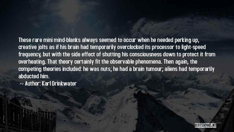 Karl Drinkwater Quotes 1822457