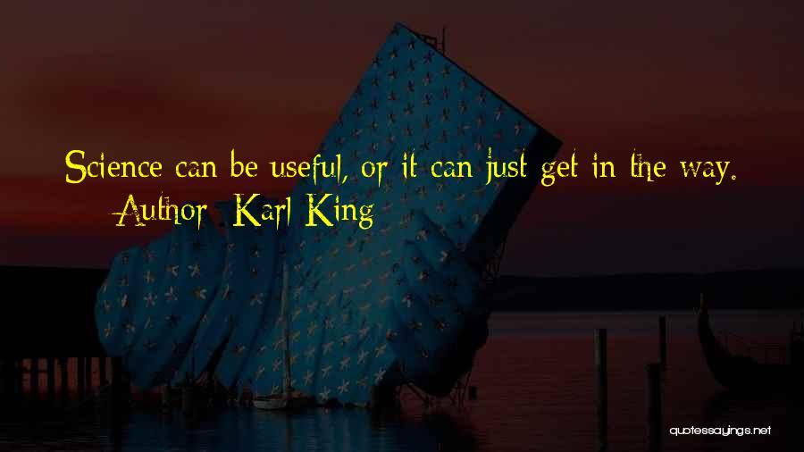 Karl King Quotes 2095078