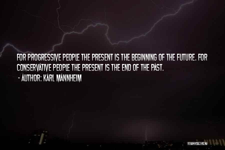 Karl Mannheim Quotes 1357793