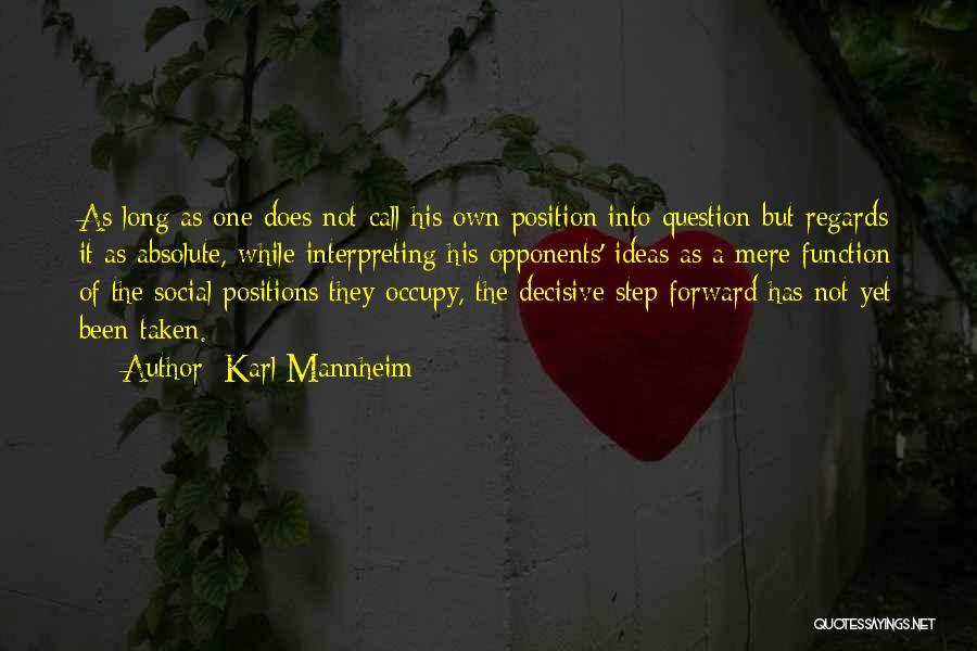 Karl Mannheim Quotes 795966