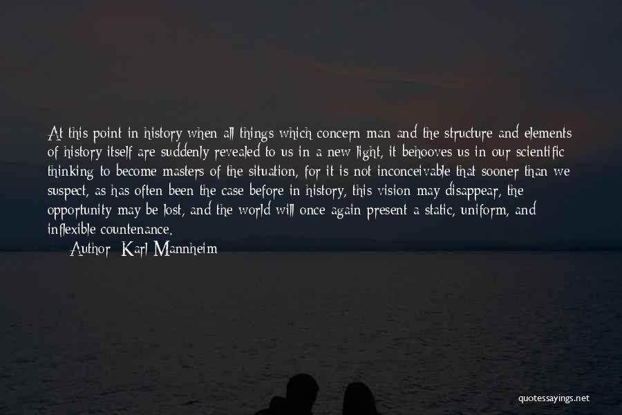 Karl Mannheim Quotes 872223