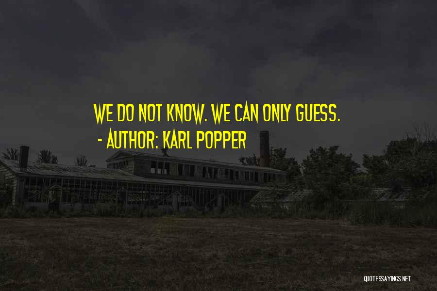 Karl Popper Quotes 1588177