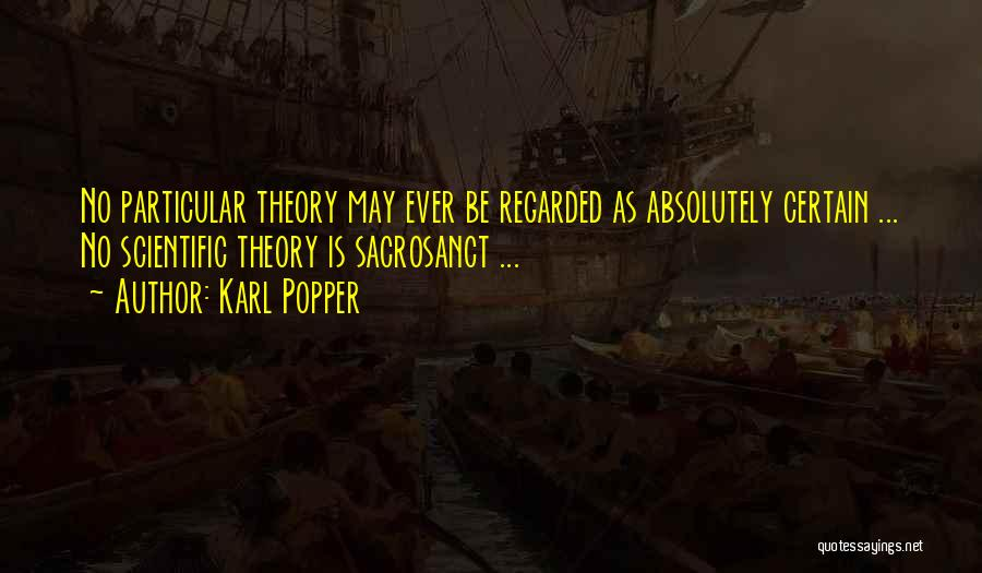 Karl Popper Quotes 1963401