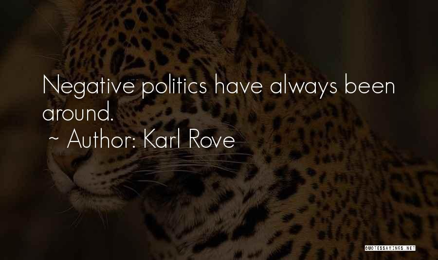 Karl Rove Quotes 1146219