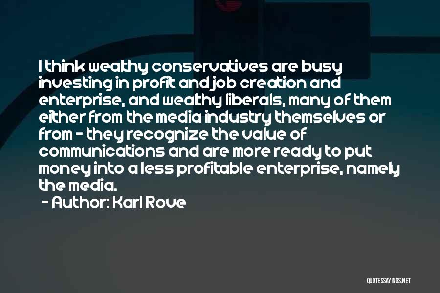 Karl Rove Quotes 1205527