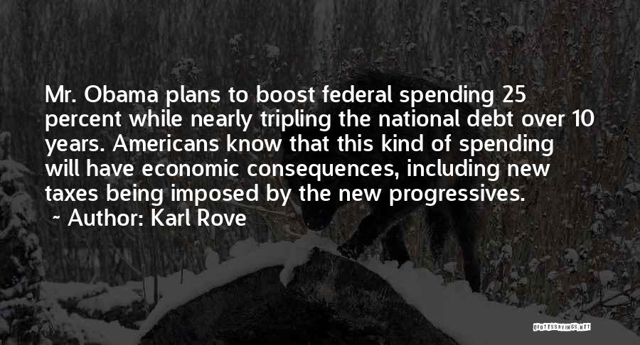 Karl Rove Quotes 1442427