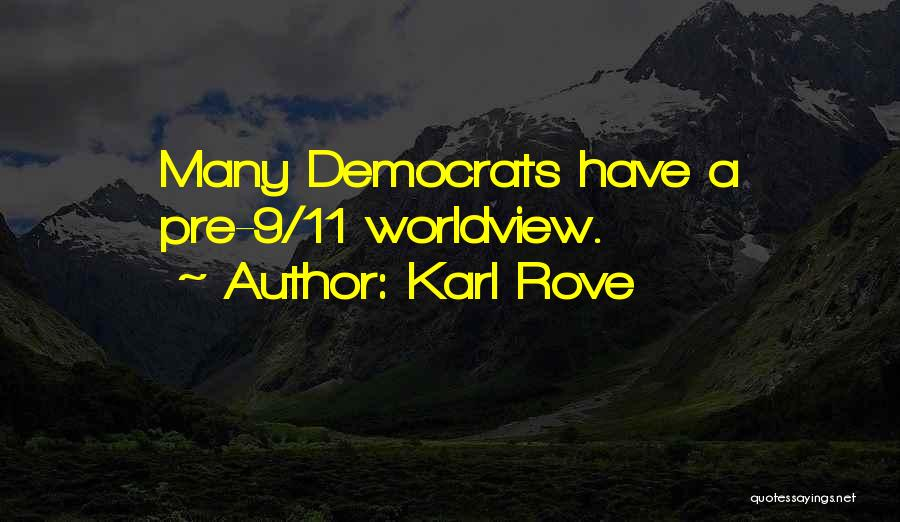 Karl Rove Quotes 1940432
