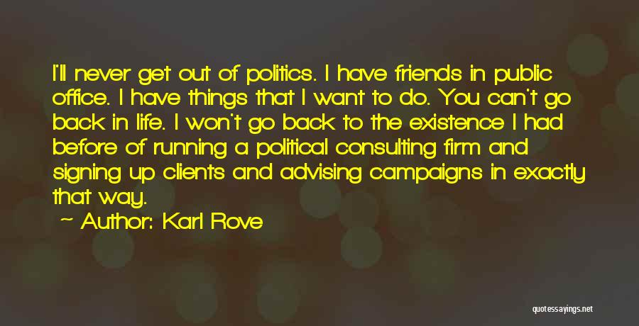 Karl Rove Quotes 2167996