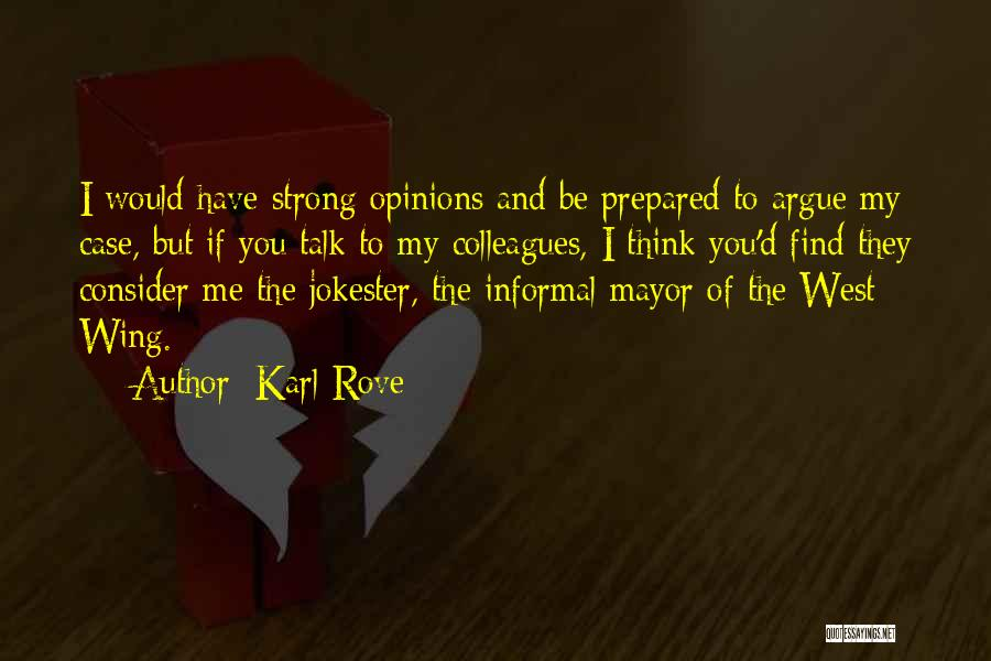 Karl Rove Quotes 2184222