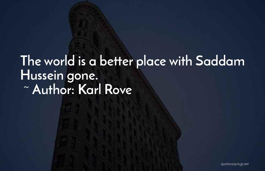 Karl Rove Quotes 2193905