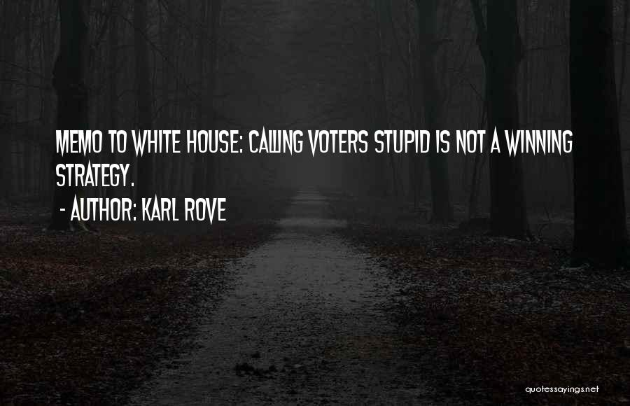 Karl Rove Quotes 373761