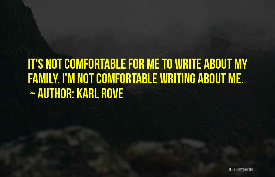 Karl Rove Quotes 408574