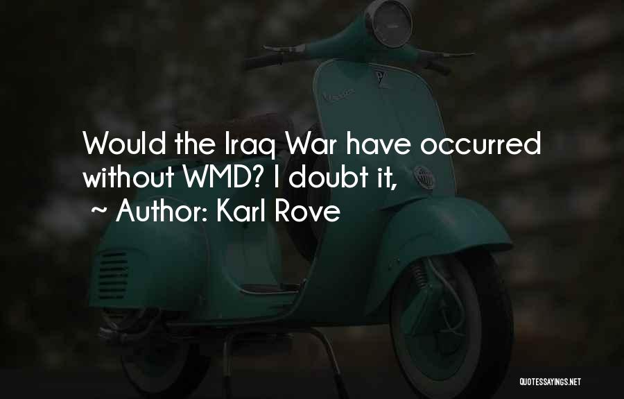 Karl Rove Quotes 435099