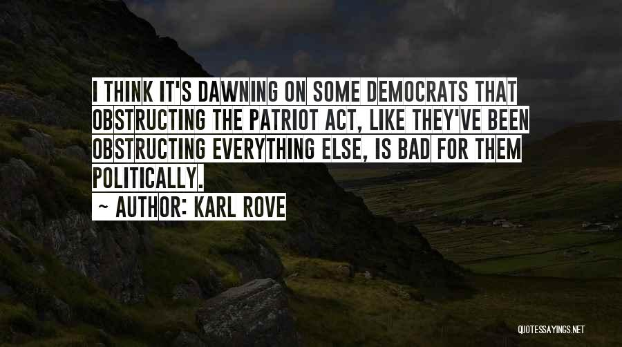 Karl Rove Quotes 435105