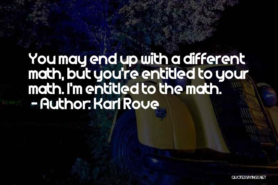 Karl Rove Quotes 546511