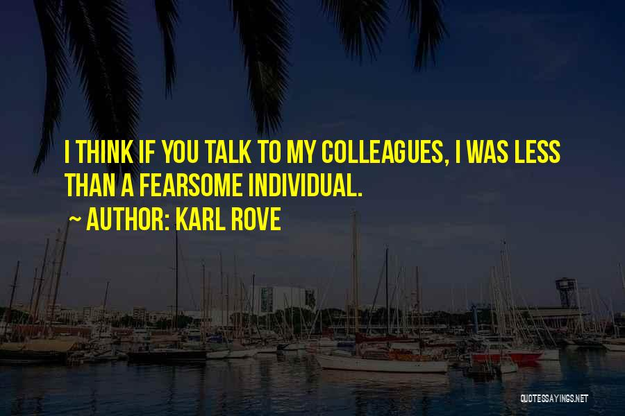 Karl Rove Quotes 547200
