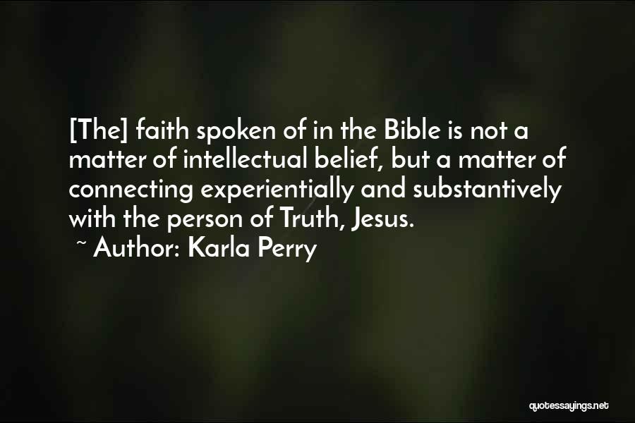 Karla Perry Quotes 1817645