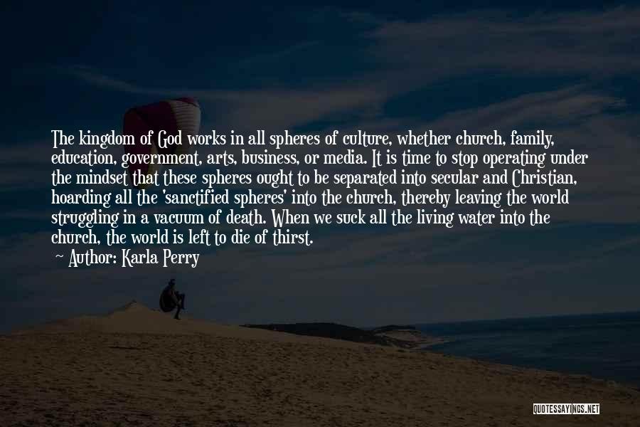 Karla Perry Quotes 590715