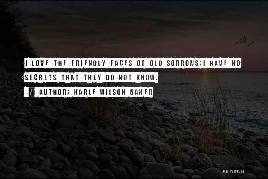 Karle Wilson Baker Quotes 444432