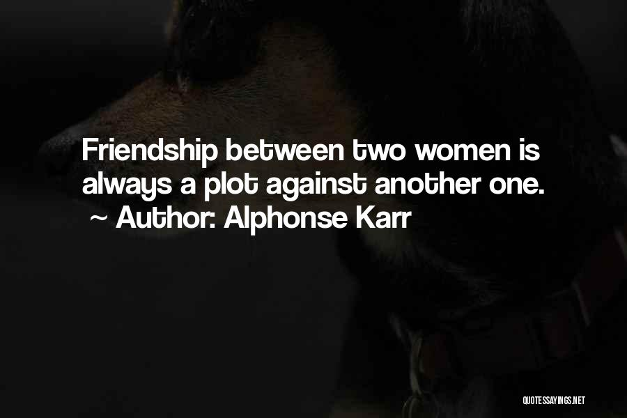 Karr Quotes By Alphonse Karr