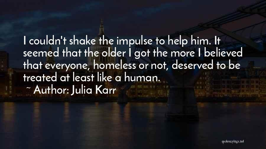 Karr Quotes By Julia Karr