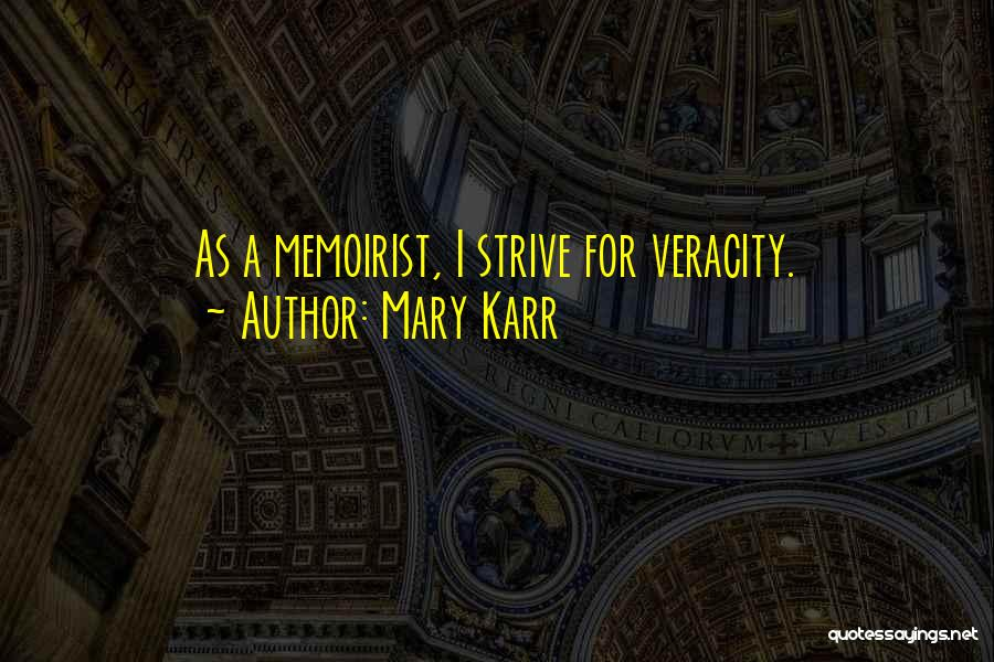 Karr Quotes By Mary Karr