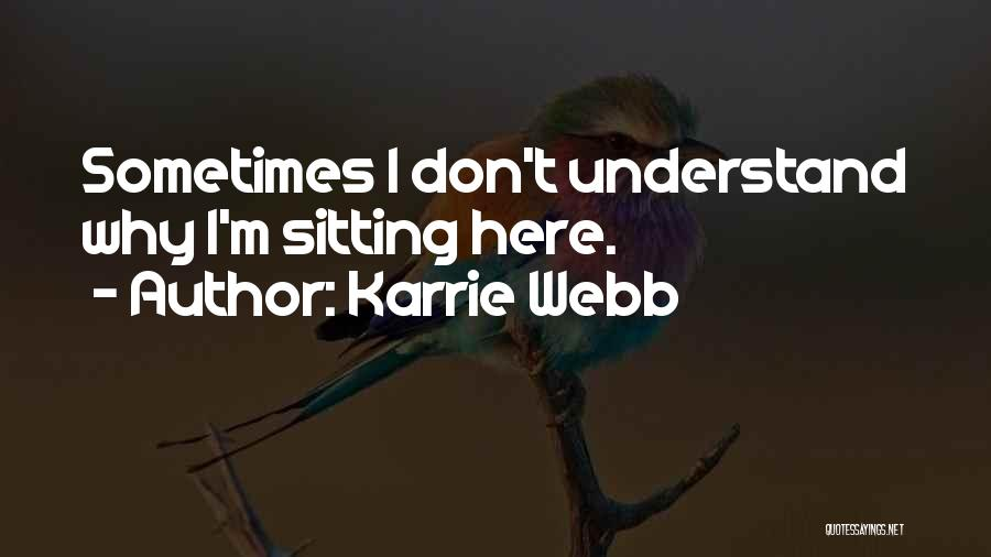 Karrie Webb Quotes 1298893