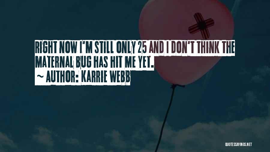 Karrie Webb Quotes 1875415