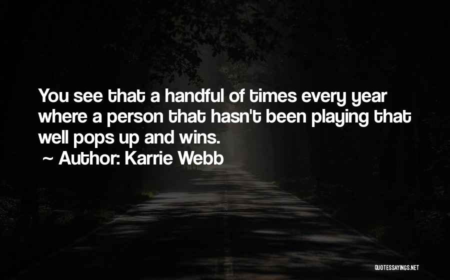 Karrie Webb Quotes 261671
