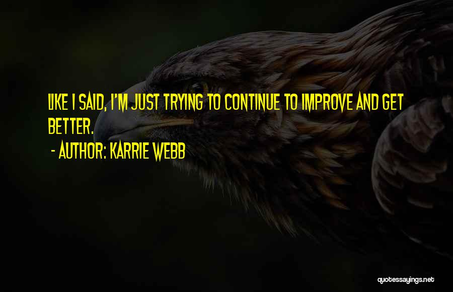 Karrie Webb Quotes 737136