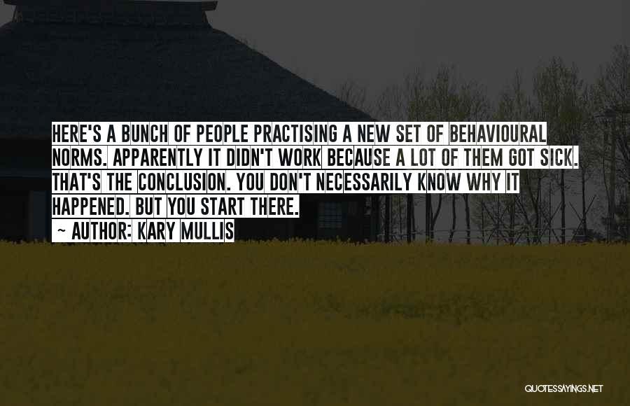 Kary Mullis Quotes 1078316