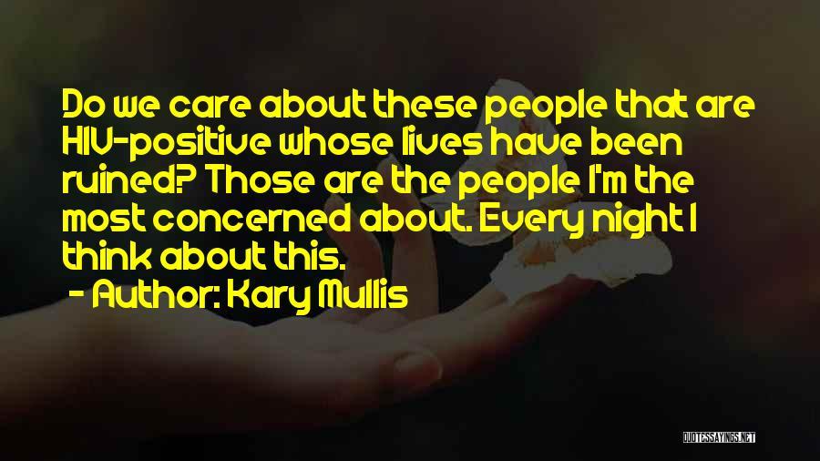 Kary Mullis Quotes 1095677