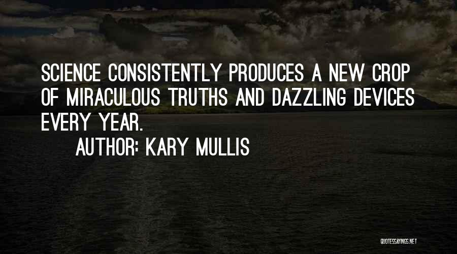 Kary Mullis Quotes 1286150