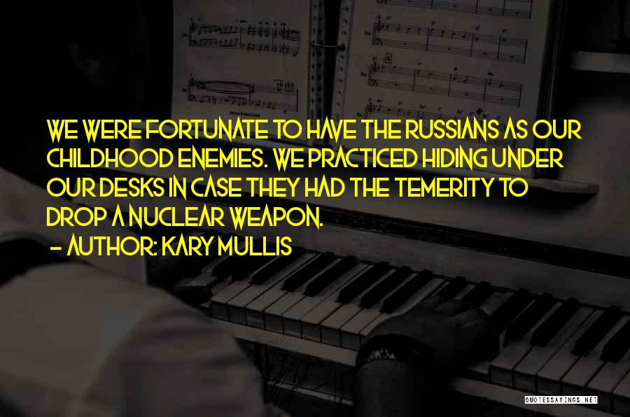 Kary Mullis Quotes 1718367