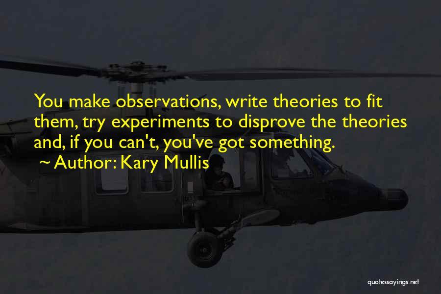 Kary Mullis Quotes 1772421