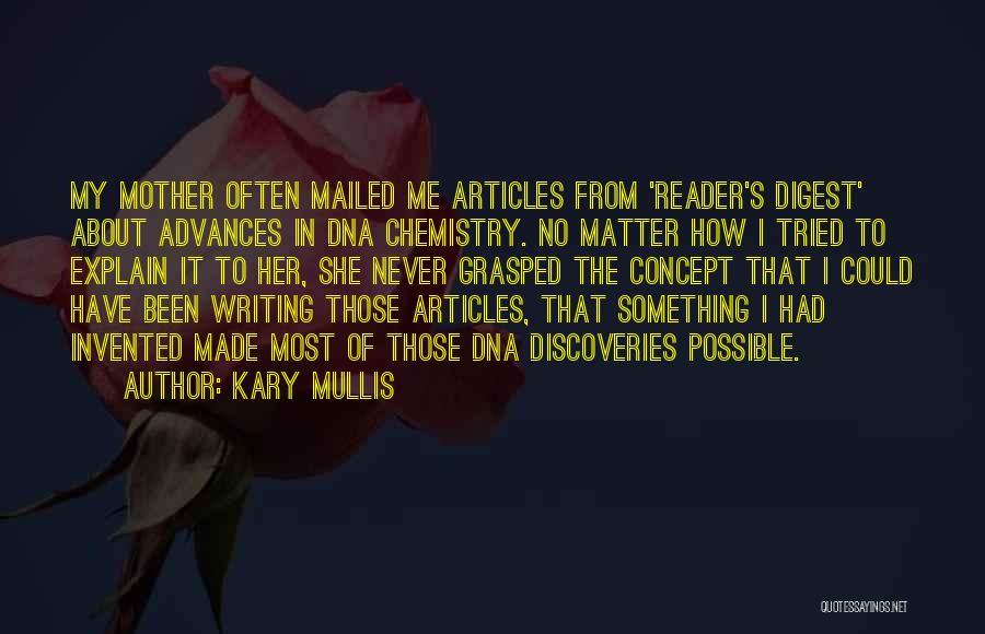 Kary Mullis Quotes 1782679