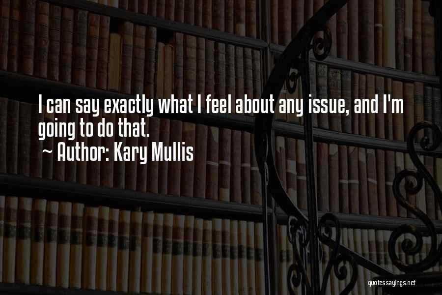 Kary Mullis Quotes 1862954