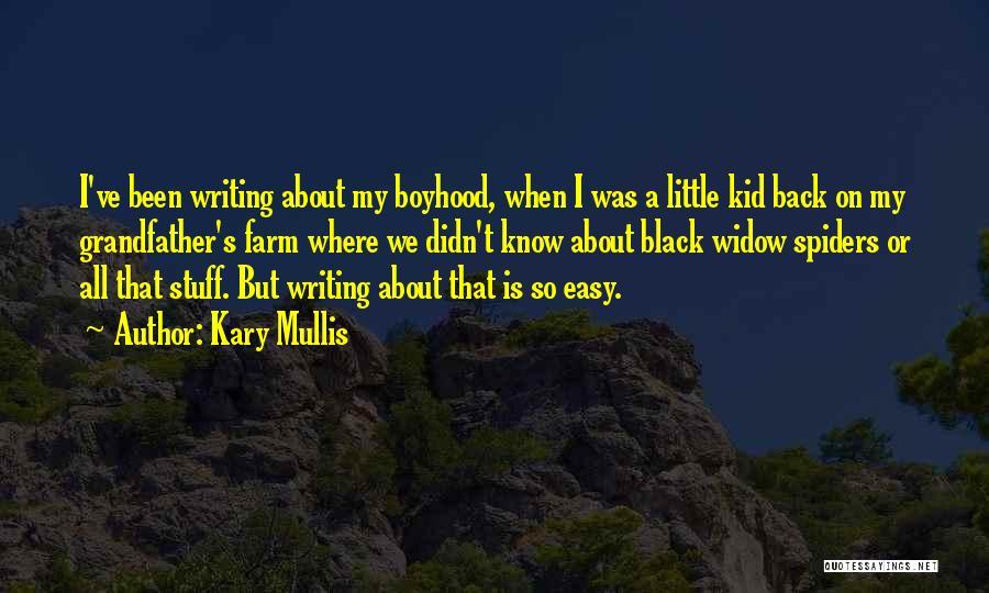 Kary Mullis Quotes 1885469