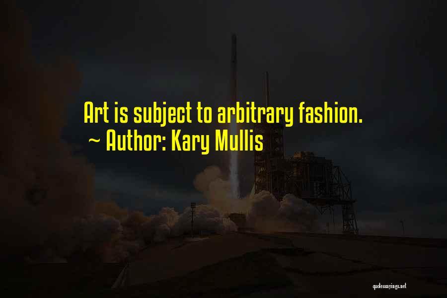 Kary Mullis Quotes 1970427