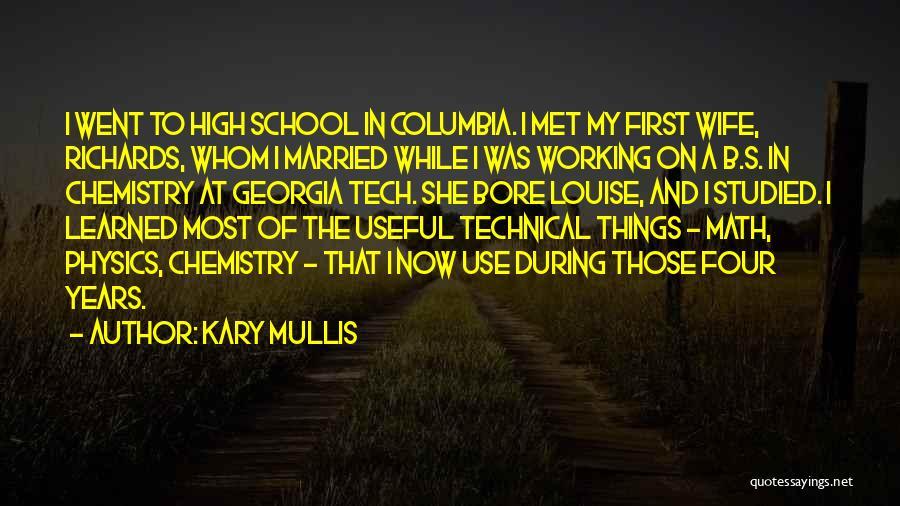 Kary Mullis Quotes 2013303