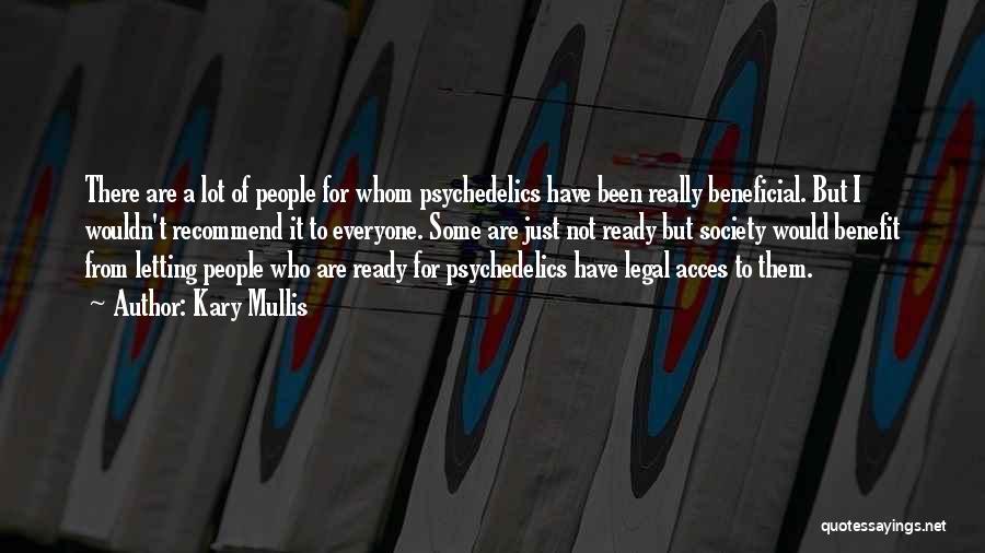 Kary Mullis Quotes 2186376