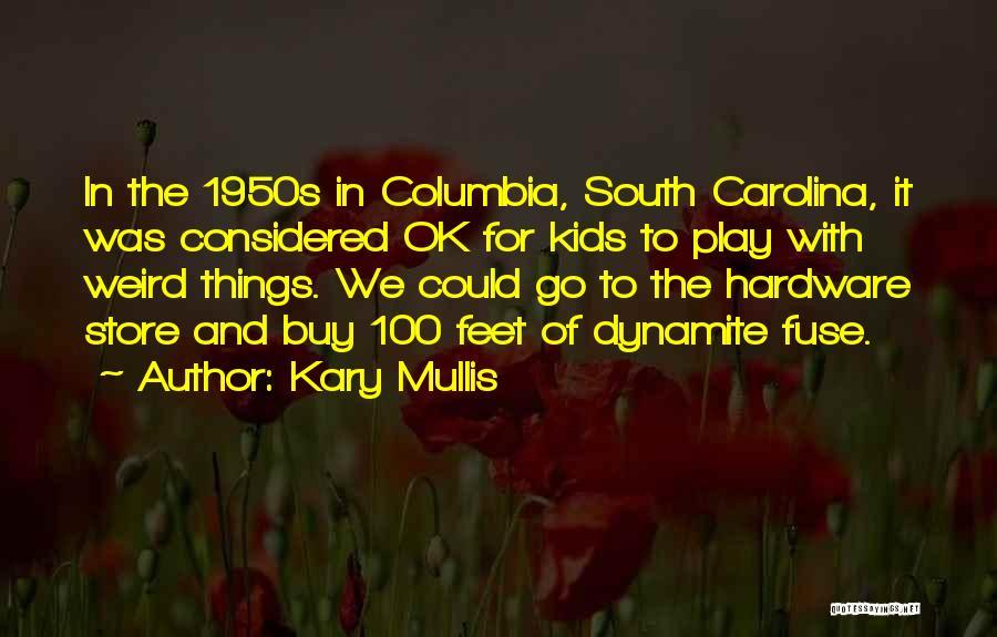 Kary Mullis Quotes 2189881