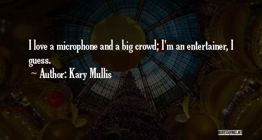 Kary Mullis Quotes 332004