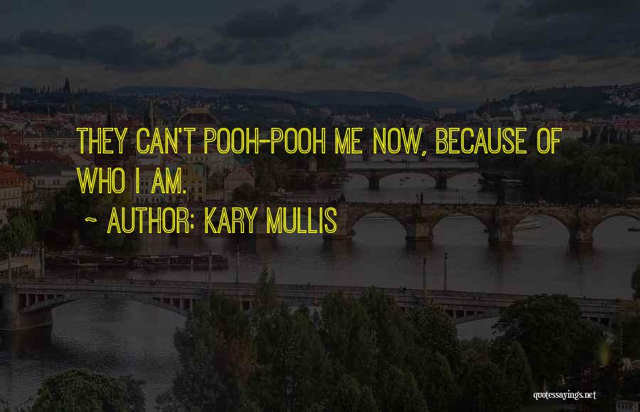 Kary Mullis Quotes 547129