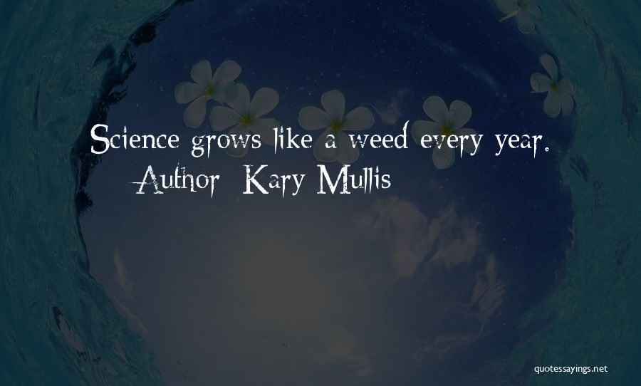 Kary Mullis Quotes 553958