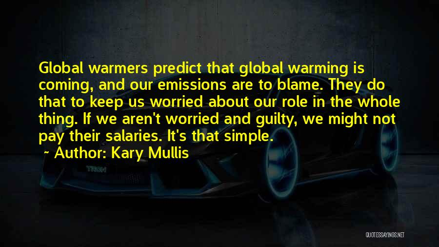 Kary Mullis Quotes 959993