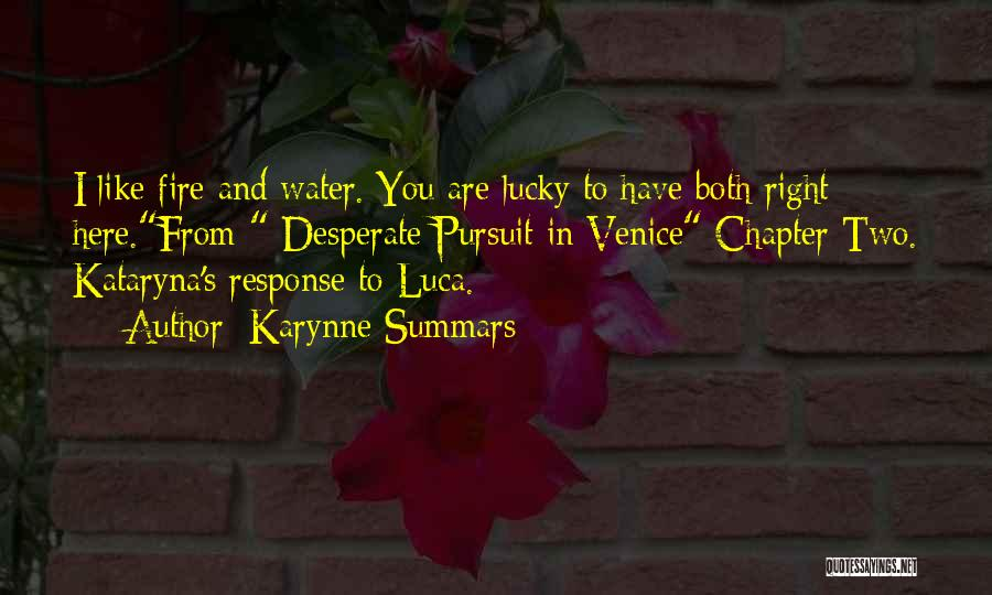 Karynne Summars Quotes 425770