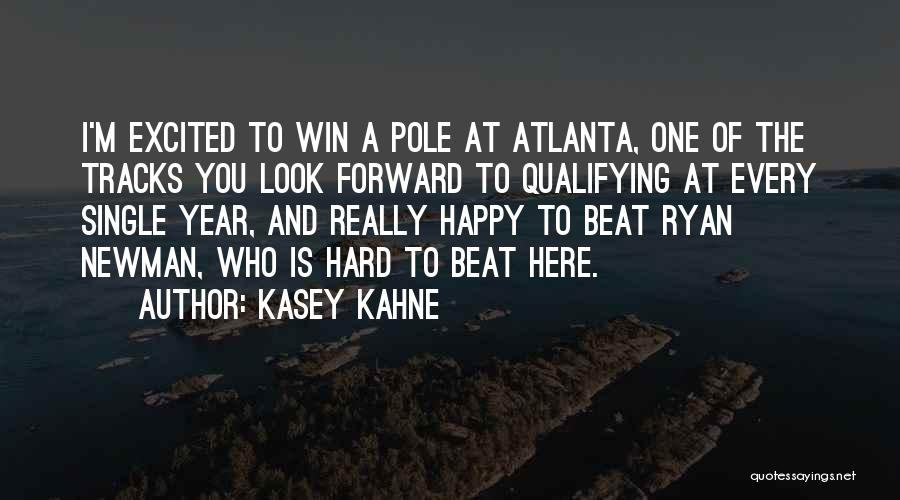 Kasey Kahne Quotes 1155788