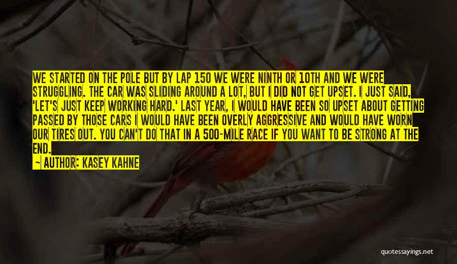Kasey Kahne Quotes 1307665