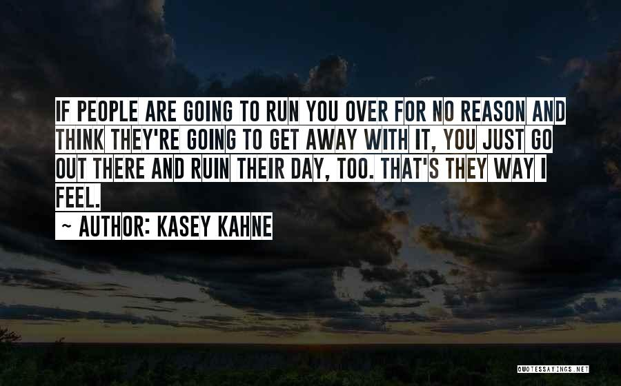 Kasey Kahne Quotes 1962586